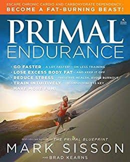Primal Endurance (Mark Sisson & Brad Kearns)